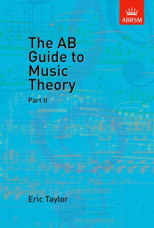 A B Guide To Music Theory Bk 2