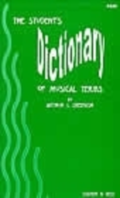 STUDENTS DICTIONARY OF MUSICAL TERMS