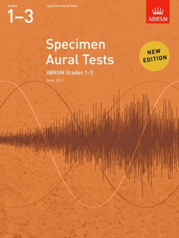 A B SPECIMEN AURAL TESTS GR 1-3 FROM 2011