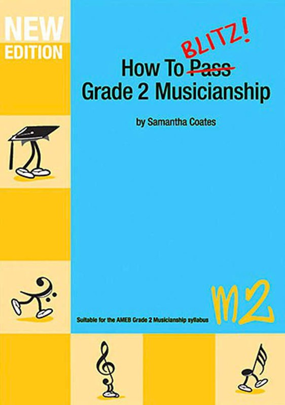 HOW TO BLITZ MUSICIANSHIP GR 2 WORKBOOK