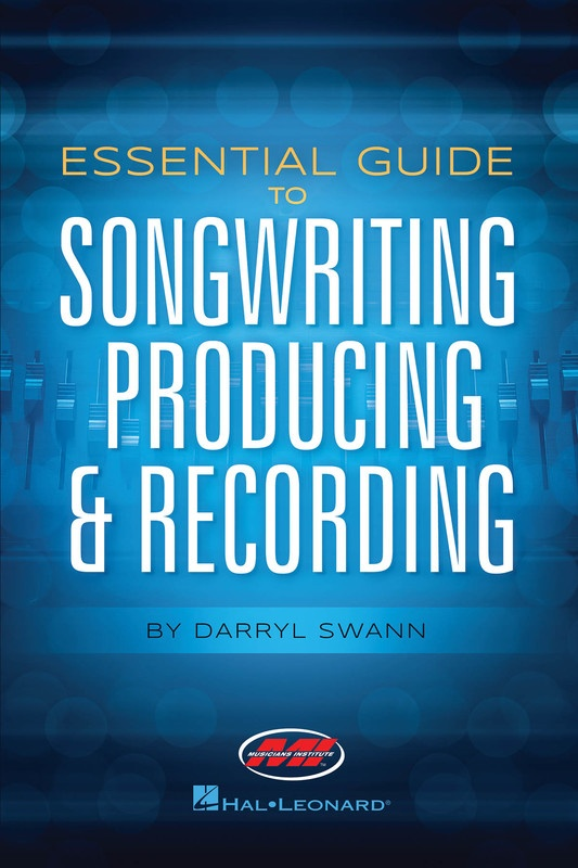 ESSENTIAL GUIDE TO SONGWRITING PRODUCING & RECORDING