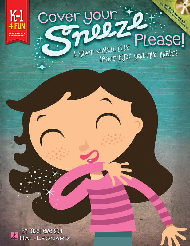 COVER YOUR SNEEZE PLEASE TEACHER BK/CD K-1