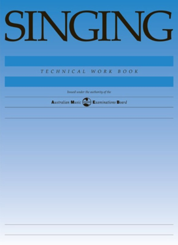 AMEB SINGING TECHNICAL WORKBOOK 1998