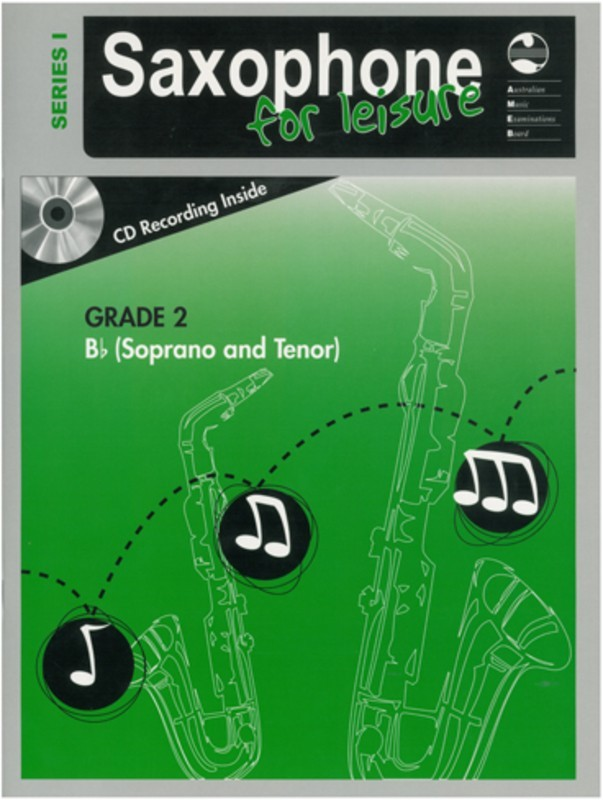 AMEB SAXOPHONE FOR LEISURE GRADE 2 B FLAT BK/CD SER 1