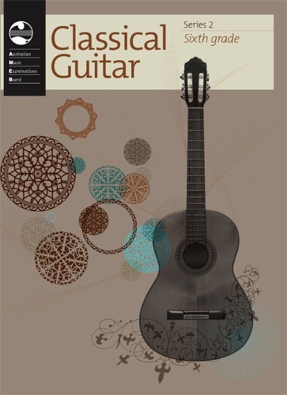 AMEB CLASSICAL GUITAR GRADE 6 SERIES 2
