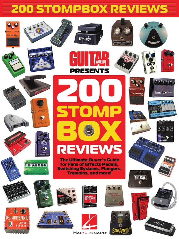 200 Stompbox Reviews Guitar World Presents