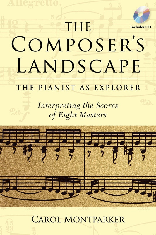 COMPOSERS LANDSCAPE PIANIST AS EXPLORER