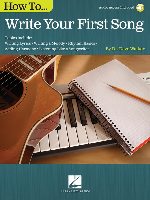 HOW TO WRITE YOUR FIRST SONG BK/OLA