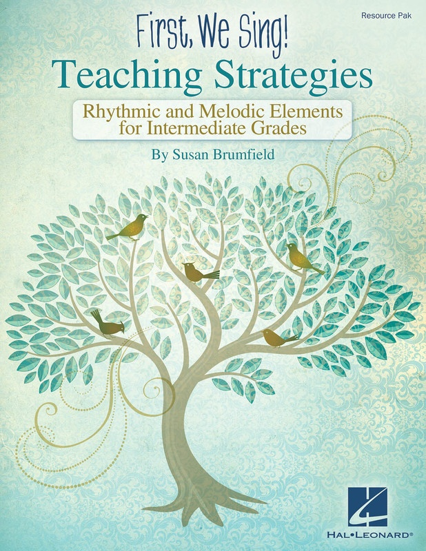 FIRST WE SING TEACHING STRATEGIES (INTERMEDIATE)