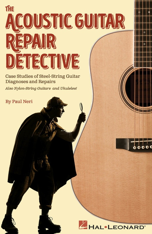 ACOUSTIC GUITAR REPAIR DETECTIVE