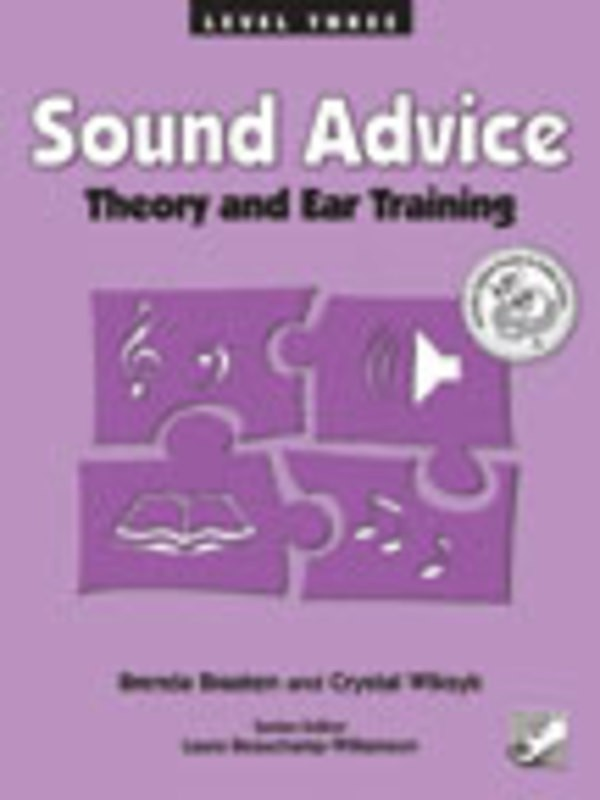 SOUND ADVICE THEORY AND EAR TRAINING LEVEL 3