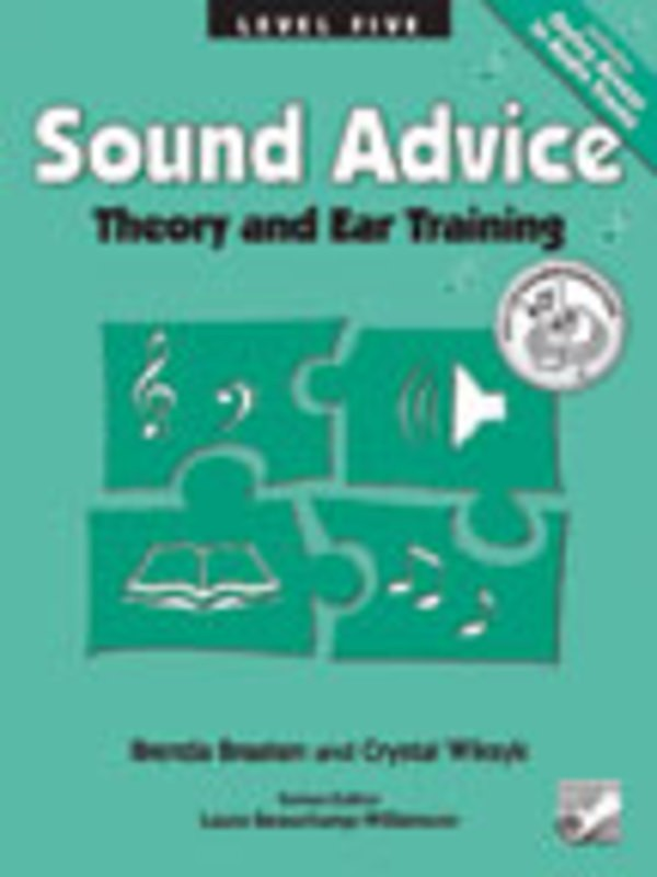 SOUND ADVICE THEORY AND EAR TRAINING LEVEL 5