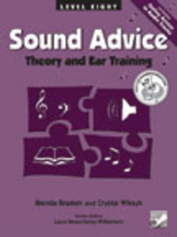 SOUND ADVICE THEORY AND EAR TRAINING LEVEL 8
