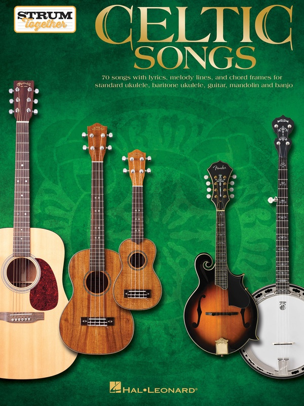 CELTIC SONGS - STRUM TOGETHER