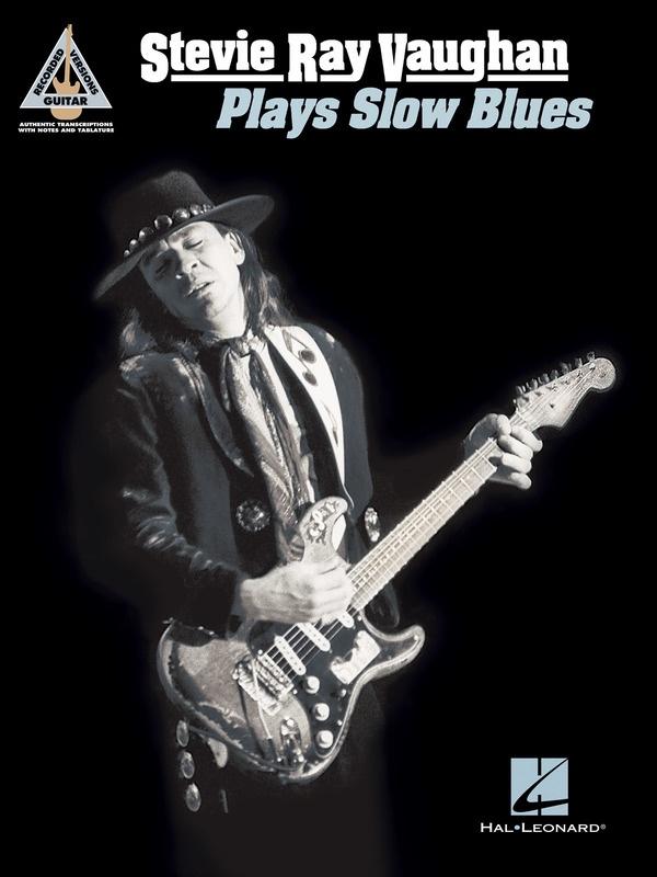STEVIE RAY VAUGHAN - PLAYS SLOW BLUES GUITAR TAB RV