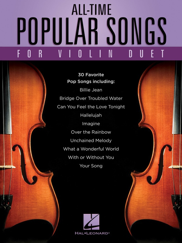 ALL TIME POPULAR SONGS FOR VIOLIN DUET