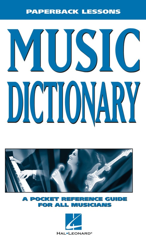 MUSIC DICTIONARY PAPERBACK LESSONS