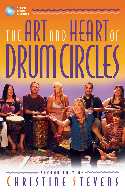 ART AND HEART OF DRUM CIRCLES 2ND ED BK/OLA