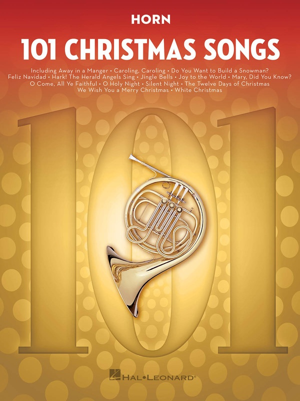 101 CHRISTMAS SONGS FOR HORN