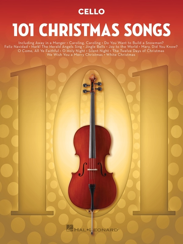 101 CHRISTMAS SONGS FOR CELLO