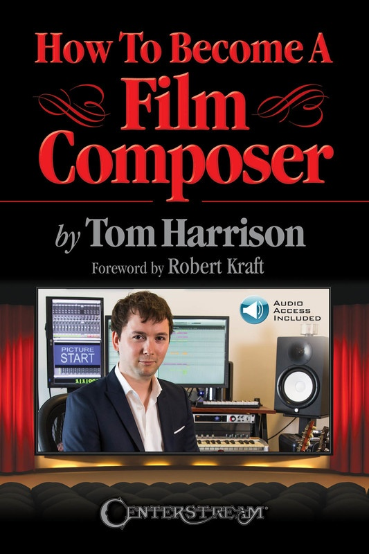 HOW TO BECOME A FILM COMPOSER