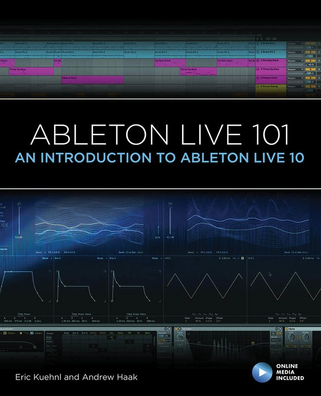 ABLETON LIVE 101 INTO TO ABLETON LIVE 10