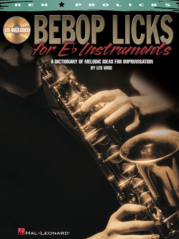 BEBOP LICKS FOR E FLAT INSTRUMENTS BK/CD