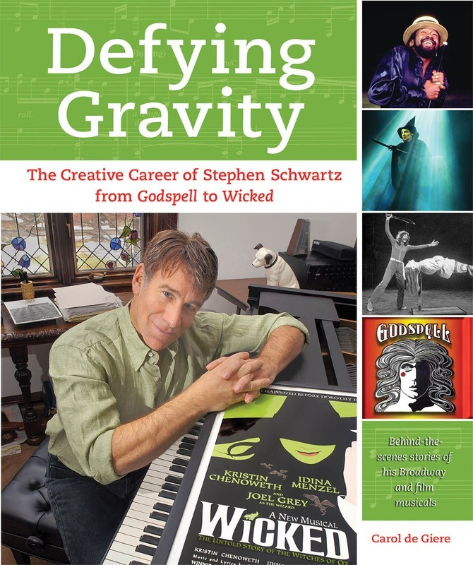 DEFYING GRAVITY CAREER OF STEPHEN SCHWARTZ