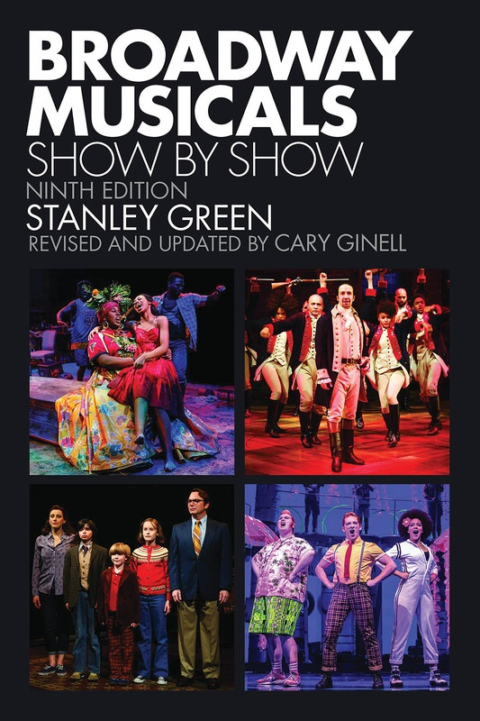 BROADWAY MUSICALS SHOW BY SHOW NINTH EDITION
