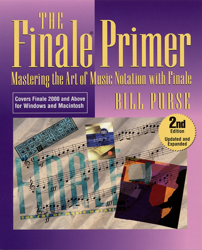 FINALE PRIMER 2ND ED MASTERING MUSIC NOTATION