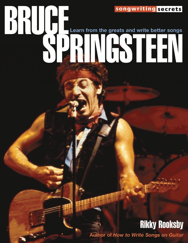 SONGWRITING SECRETS BRUCE SPRINGSTEEN