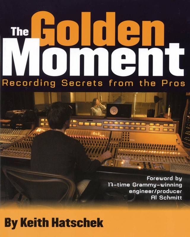 GOLDEN MOMENT RECORDING SECRETS FROM PROS