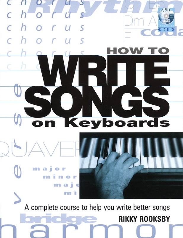 HOW TO WRITE SONGS ON KEYBOARD BK/CD