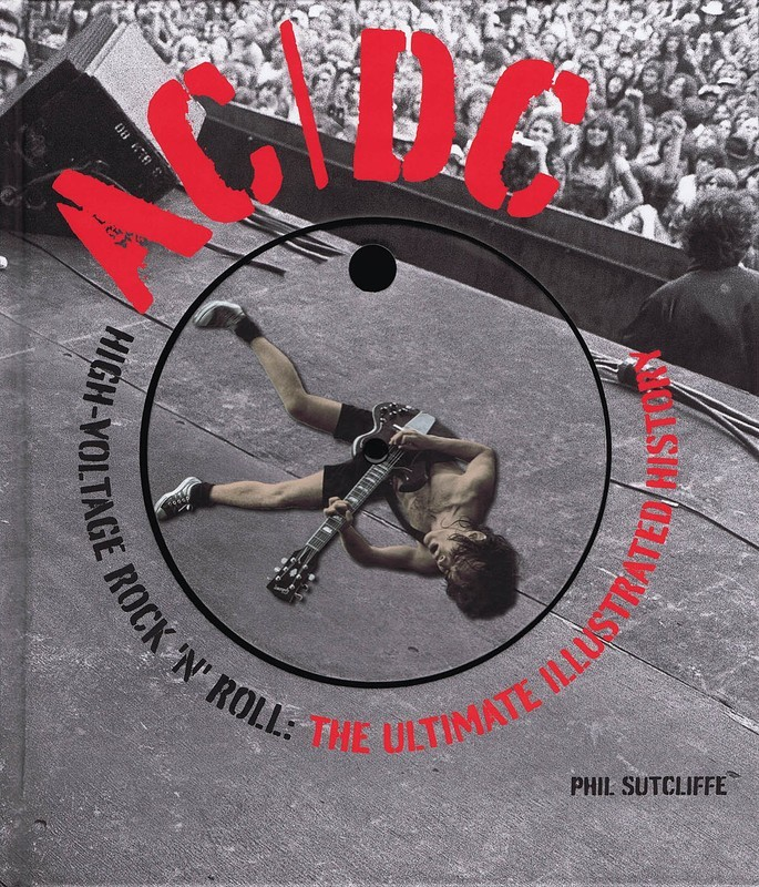 AC/DC THE ULTIMATE ILLUSTRATED HISTORY HARDCOVER