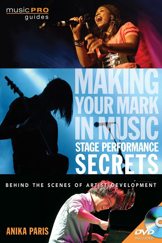 MAKING YOUR MARK STAGE PERFORMANCE SECRETS
