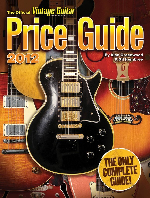 2012 Official Vintage Guitar Magazine Price Guid