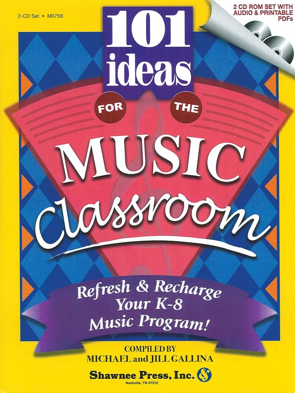 101 IDEAS FOR THE MUSIC CLASSROOM BK/2CD SET
