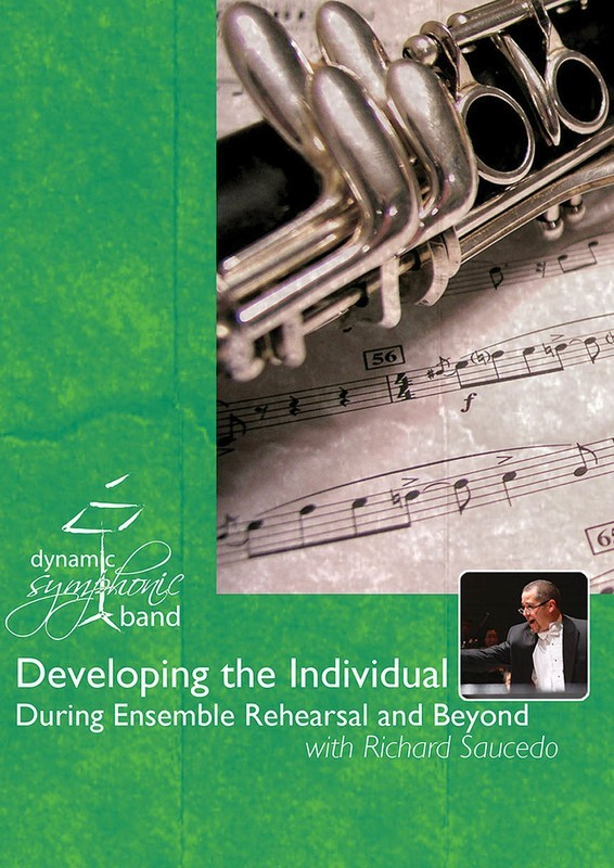 DEVELOPING THE INDIVIDUAL IN SYMPHONIC BANDS DVD