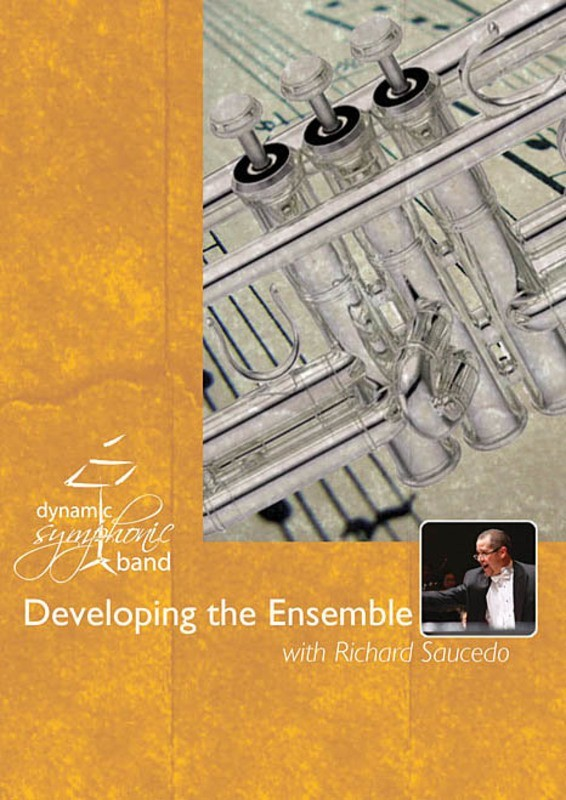 DEVELOPING THE COMPLETE ENSEMBLE REHEARSAL DVD