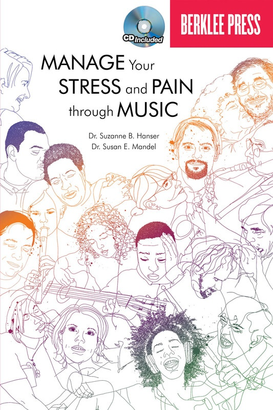 MANAGE YOUR STRESS AND PAIN THROUGH MUSIC BK/CD