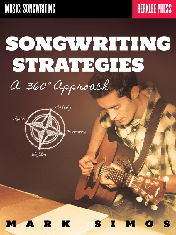SONGWRITING STRATEGIES A 360 DEGREE APPROACH