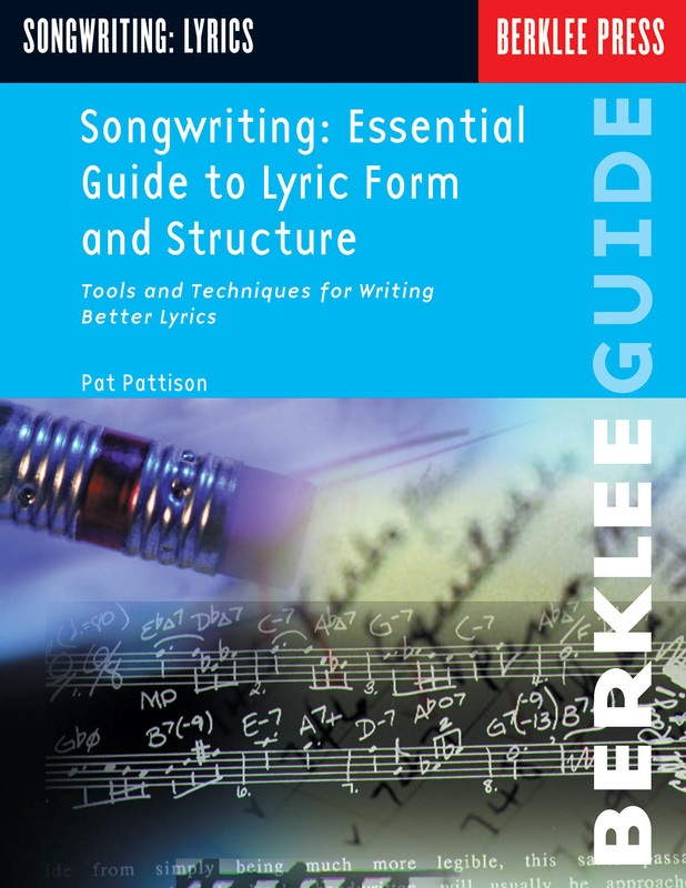 SONGWRITING ESSENTIAL GUIDE TO LYRIC FORM