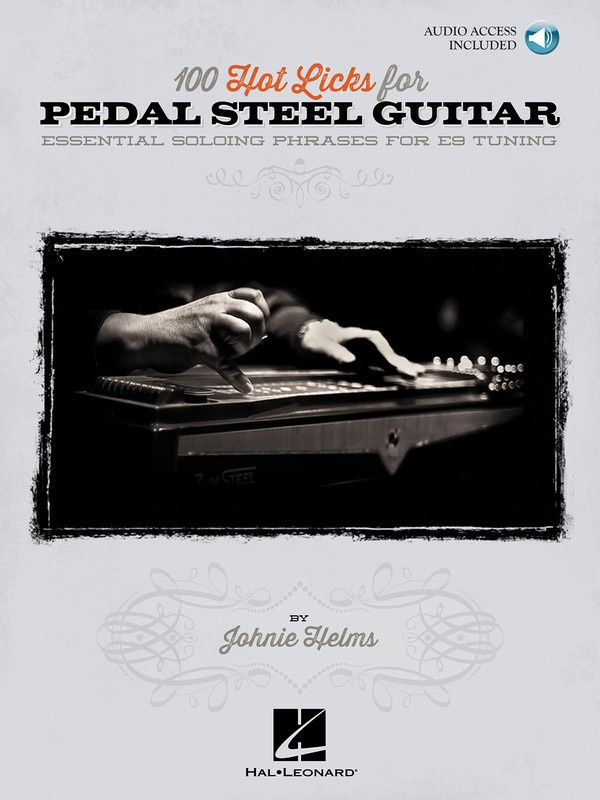 100 HOT LICKS FOR PEDAL STEEL GUITAR BK/CD