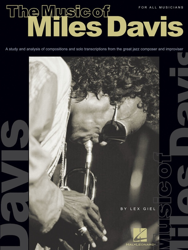 MUSIC OF MILES DAVIS FOR ALL MUSICIANS