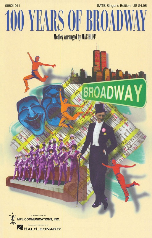 100 YEARS OF BROADWAY SATB SINGER