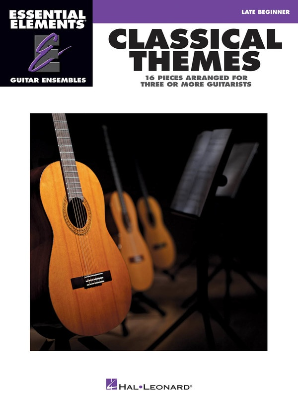 CLASSICAL THEMES LATE BEG GUITAR ENSEMBLE EE