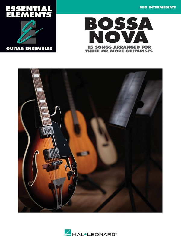 BOSSA NOVA GTR ENSEMBLE MID INTERMEDIATE EE