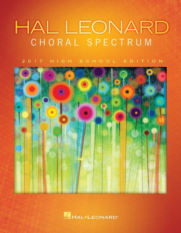 2017 Choral Spectrum High School Edition
