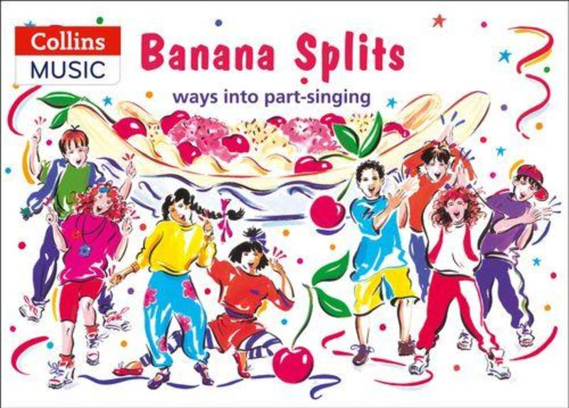 BANANA SPLITS WAY INTO PART SINGING