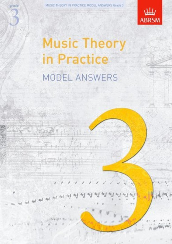 A B MUSIC THEORY IN PRACTICE GR 3 ANSWERS